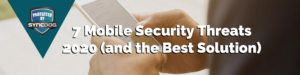 Mobile Security Solutions 2020