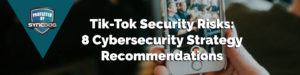 Tik-Tok Cybersecurity Banner