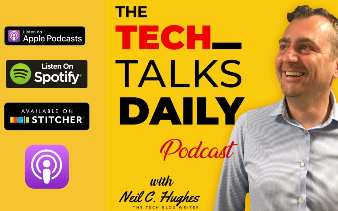 The Tech Talk Daily Podcast: Episode 1001 – The Tech Enabling Small Businesses by Easing Onboarding